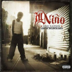 One Nation Underground (Ill Niño album) - Image: One Nation Underground