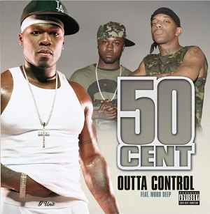 Outta Control (50 Cent song) - Image: Outtacontrol