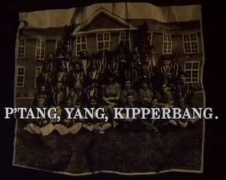 P'tang, Yang, Kipperbang - Title card