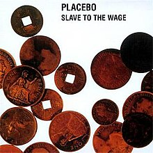 Placebo - Slave to the Wage.jpg
