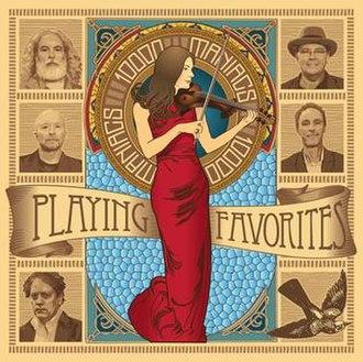 Playing Favorites (10,000 Maniacs album) - Image: Playing Favorites 10000 Maniacs Album Cover