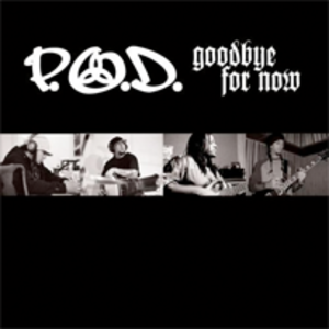Goodbye for Now (song) - Image: Pod goodbye for now