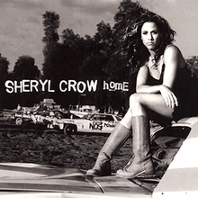 Sheryl Crow, Home.png