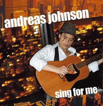 Sing for Me (Andreas Johnson song) - Image: Sing for me andreas johnson