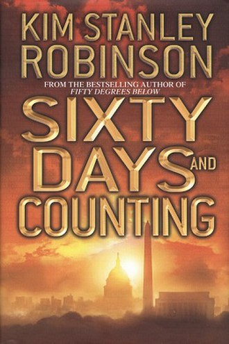 Sixty Days and Counting - Image: Sixty Days and Counting (Kim Stanley Robinson novel) cover