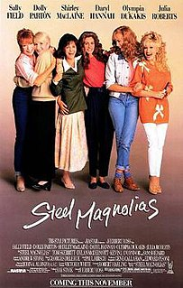<i>Steel Magnolias</i> 1989 American comedy-drama film directed by Herbert Ross