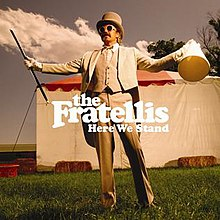 220px-TheFratellis_-_HereWeStand.jpg