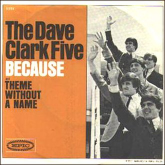Because (The Dave Clark Five song) - Image: The Dave Clark Five Because