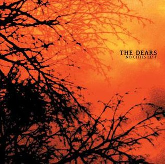 No Cities Left - Image: The Dears No Cities Left