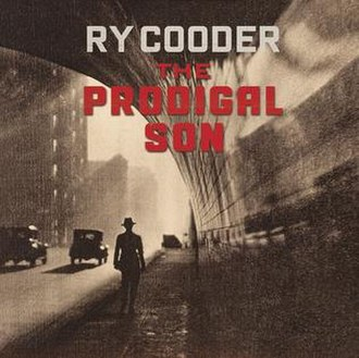The Prodigal Son (Ry Cooder album) - Image: The Prodigal Son (Ry Cooder album)