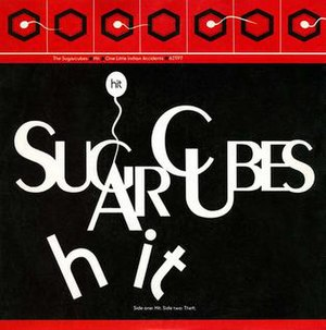 Hit (The Sugarcubes song) - Image: The Sugarcubes Hit