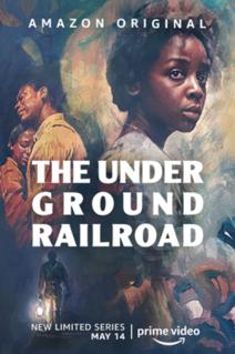 <i>The Underground Railroad</i> (miniseries) American drama streaming television miniseries