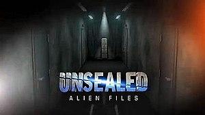 Unsealed Alien Files - Image: Unsealed Alien Files