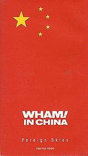 <i>Wham! in China: Foreign Skies</i> 1986 British film directed by Lindsay Anderson