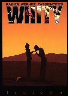 <i>Whity</i> (film) 1971 film by Rainer Werner Fassbinder