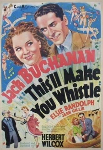 "This'll Make You Whistle - Image: ""This'll Make You Whistle"" (1936)"