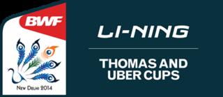 2014 Thomas & Uber Cup badminton championships
