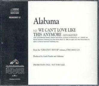 We Can't Love Like This Anymore - Image: Alabama.wecantloveli kethisanymore
