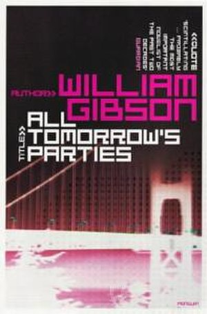 All Tomorrow's Parties (novel) - Cover of the British edition.
