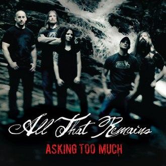 Asking Too Much - Image: Atraskingtoomuch