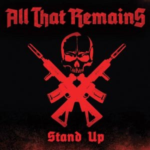 Stand Up (All That Remains song)