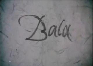 <i>Bala</i> (1976 film)