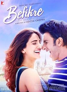 <i>Befikre</i> 2016 film written, directed and produced by Aditya Chopra