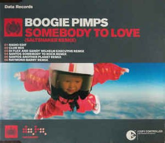 Somebody to Love (Jefferson Airplane song) - Image: Boogie Pimps St L remix cover
