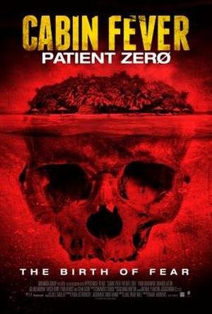 Cabin Fever: Patient Zero - Image: Cabin Fever Patient Zero