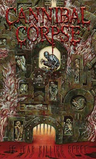 15 Year Killing Spree - Image: Cannibalcorpse 15yearkillingspree
