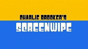 Charlie Brooker's Screenwipe - Image: Charlie Brookers Screenwipe