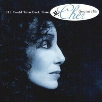 If I Could Turn Back Time: Cher's Greatest Hits - Image: Cher If I Could Turn Back Time (Cher s Greatest Hits) Frontal