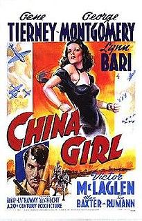 <i>China Girl</i> (1942 film) 1942 film by Henry Hathaway