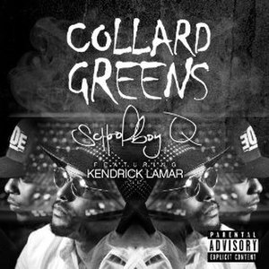 Collard Greens (song) - Image: Collard Greens Schoolboy Q