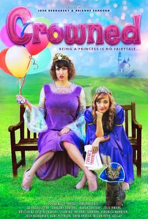 Crowned (web series) - Image: Crowned Web Series Poster