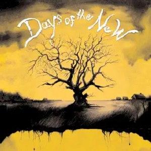 Days of the New (1997 album) - Image: Daysofthenew 1