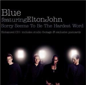 Sorry Seems to Be the Hardest Word - Image: EJ&Blue Single
