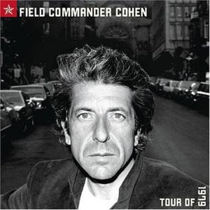 Field Commander Cohen: Tour of 1979 - Image: Field Commander Cohen