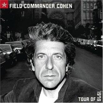 Field Commander Cohen: Tour of 1979 - Image: Field Commander Cohen