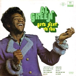 Al Green Gets Next to You - Image: Getsnexttoyou