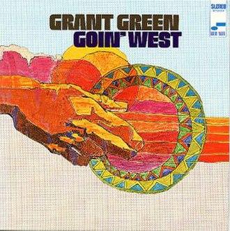 Goin' West - Image: Goin' West