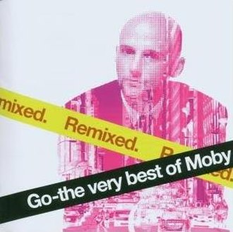 Go – The Very Best of Moby - Image: Goremixed