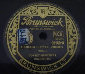 Harlem Chapel Chimes - 1935 UK 78 release as Brunswick 02149-A by the Dorsey Brothers Orchestra.