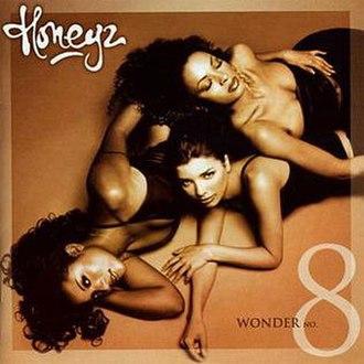 Wonder No. 8 - Image: Honeyz Wonder No. 8