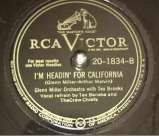 Im Headin for California song performed by Glenn Miller