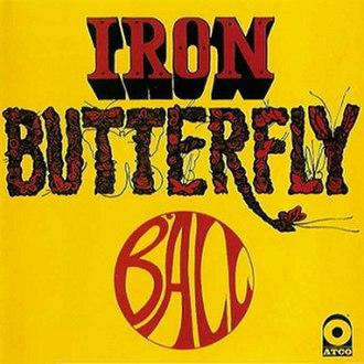 Ball (Iron Butterfly album) - Image: Iron Butterfly Ball
