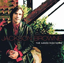 Jackson Browne - The Naked Ride Home.jpg