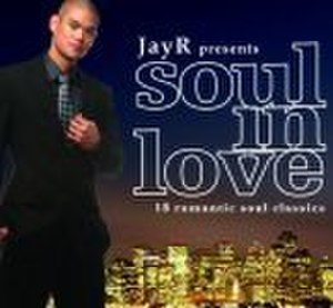 Soul in Love - Image: Jay R Soul In Love re release