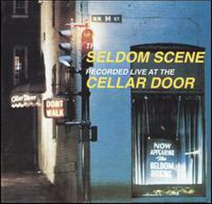 Live at The Cellar Door - Image: Live At The Cellar Door (Seldom Scene album cover art)