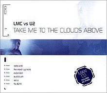 Lmc vs u2-take me to the clouds above.jpg